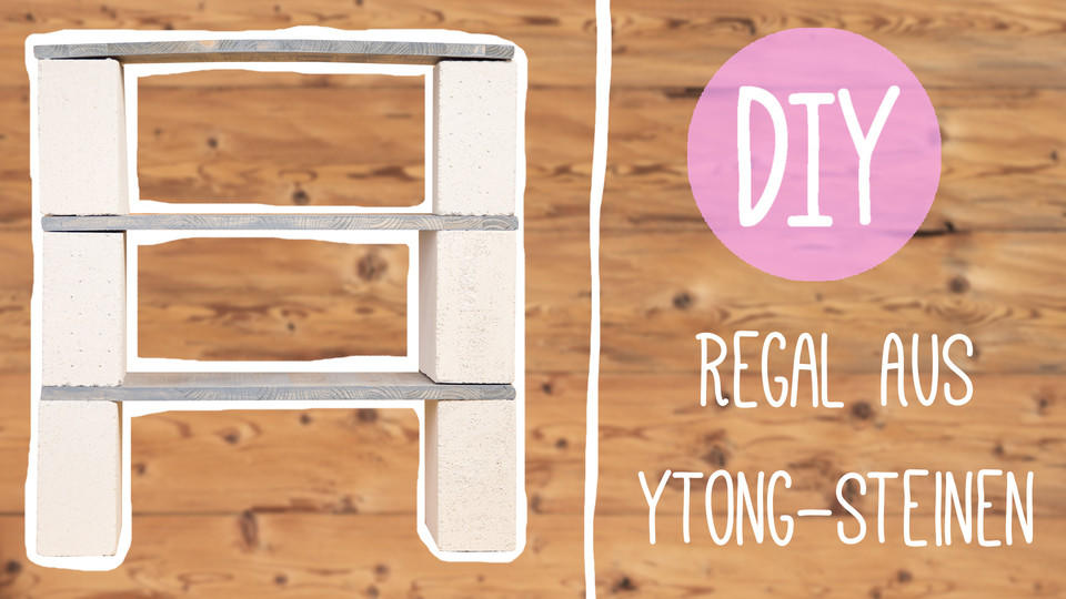 Diy Mobel Regal Aus Ytong Steinen